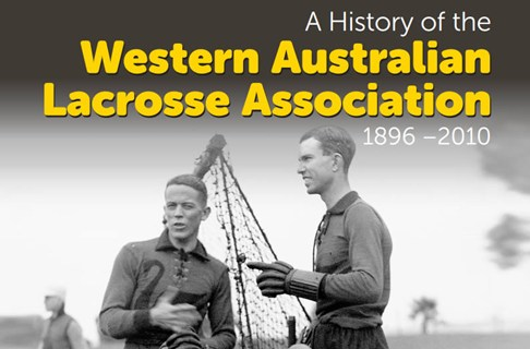 A History of the West Australia Lacrosse Association